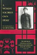 Woman Soldier's Own Story The Autobiography of Xie Bingying