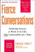 Fierce Conversations Achieving Success at Work & in Life, One Conversation at a Time