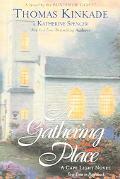 Gathering Place A Cape Light Novel