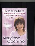 Sign of the Dove Maryrose's Messages from the Other Side