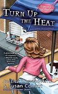 Turn up the Heat (Gourmet Girl Series #3)