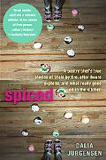 Spiced: A Pastry Chef's True Stories of Trails by Fire, After-Hours Exploits, and WhatReally...