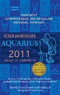 Aquarius (Super Horoscopes 2011)