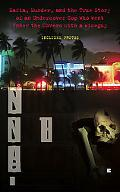 Bones on the Beach: Mafia, Murder, and the True Story of an Undercover Cop Who Went Under th...