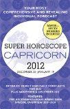 Capricorn (Super Horoscopes 2012)