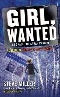 Girl, Wanted : The Chase for Sarah Pender