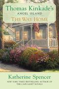 Thomas Kinkade's the Way Home