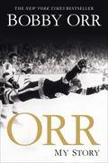 Orr : My Story
