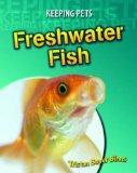 Freshwater Fish (Keeping Pets) (Keeping Pets)