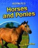Horses and Ponies (Keeping Pets) (Keeping Pets)