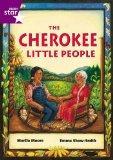 The Cherokee Little People (International Rigby Star: Audio Big Books)