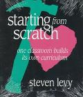Starting from Scratch One Classroom Builds Its Own Curriculum