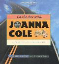 On the Bus With Joanna Cole A Creative Autobiography