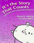 It's the Story That Counts More Children's Books for Mathematical Learning, K-6