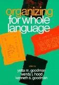 Organizing for Whole Language - Yetta M. Goodman - Paperback