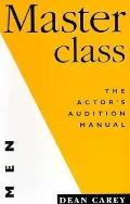 Masterclass: The Actor's Audition Manual for Men - Dean Carey - Paperback