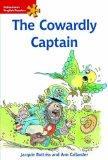 The Cowardly Captain: Elementary Level (Heinemann English Readers)