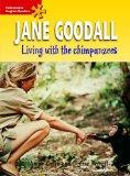 Jane Goodall: Living with the Chimpanzees: Elementary Level (Heinemann English Readers)
