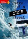 Diary of a Surf Freak: Elementary Level (Heinemann English Readers)