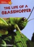 The Life of a Grasshopper: Elementary Level (Heinemann English Readers)