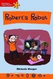 Robert's Robot: Elementary Level (Heinemann English Readers)