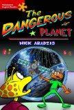 The Dangerous Planet: Elementary Level (Heinemann English Readers)