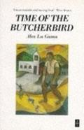 Time of the Butcherbird