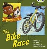 Jay and Sniffer: The Bike Race (Blue A) (Bug Club)