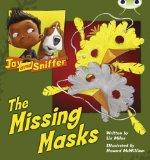 Jay and Sniffer: The Missing Masks (Blue C) (Bug Club)