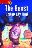 The Beast Under My Bed: Elementary Level (Heinemann English Readers)