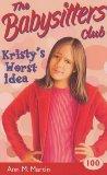 Kristy's Worst Idea (Babysitters Club)
