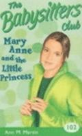 Mary Ann and the Little Princess (Babysitters Club)