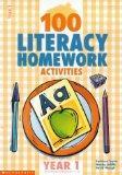 100 Literacy Homework Activities for Year 1: Year 1