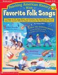 Teaching American History With Favorite Folk Songs