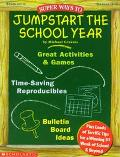 Super Ways to Jumpstart the School Year! Grades 3-6