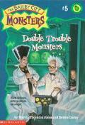 Double Trouble Monsters (Bailey City Monsters Series #5) - Marcia Thornton Jones - Paperback