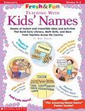 Teaching With Kid's Names Teaching With Kids' Names