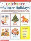 Celebrate the Winter Hoidays Sensational Activities & Helpful Background Information That He...
