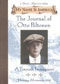 Journal of Otto Peltonen a Finnish Immigrant