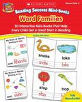 Word Families 20 Interactive Word Mini-Books That Help Every Child Get a Great Start in Reading