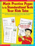 Math Practices Pages for the Standardized Tests Your Kids Take