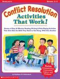 Conflict Resolution Activities That Work!
