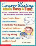 Cursive Writing Made Easy & Fun! (Grades 2-5)