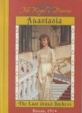 Anastasia, the Last Grand Duchess Russia 1914