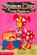 Space Dog Finds Treasure - Vivian French - Paperback