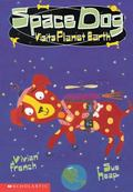 Space Dog: Visits Planet Earth