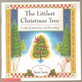 The Littlest Christmas Tree (A tale of growing and becoming)