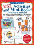 Easy & Engaging Esl Activities and Mini-Books for Every Classroom Terrific Teaching Tips, Ga...