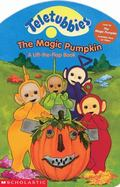 The Teletubbies: The Magic Pumpkin - Scholastic Books - Board Book - BOARD