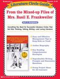 Literature Circle Guide From the Mixed-Up Files of Mrs. Basil E. Frankweiler